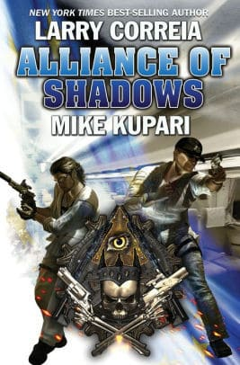 Alliance of Shadows by Larry Correia and Mike Kupari