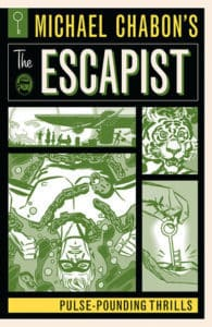 MICHAEL CHABON'S THE ESCAPIST - PULSE-POUNDING THRILLS TPB cover