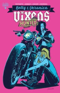 BETTY & VERONICA: VIXENS #8 - Variant Cover by Veronica Fish