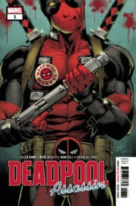 Deadpool: Assassin #1 Main Cover by Mark Bagley