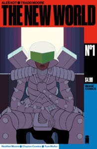 THE NEW WORLD #1 Cover A Moore & Muller