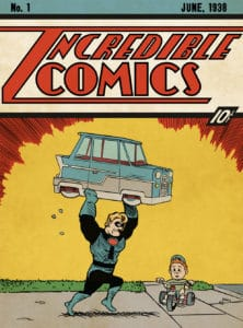 Incredible Comics #1 - Inspired by Action Comics #1