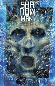 ​SHADOWMAN (2018) #6 – Cover B by David Mack