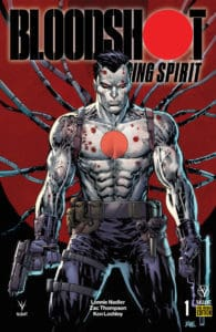 BLOODSHOT RISING SPIRIT #1 - Pre-Order Edition Variant by Ken Lashley