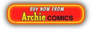 Buy Now from Archie Comics button
