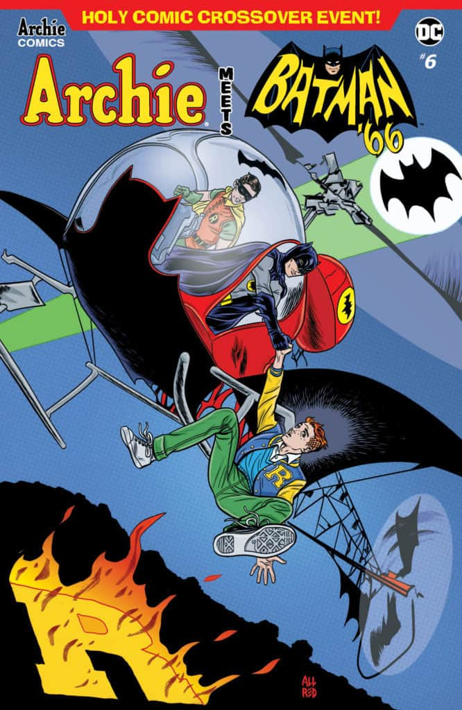 Archie Meets Batman '66 #6 - Main Cover by Michael Allred w/ Laura Allred